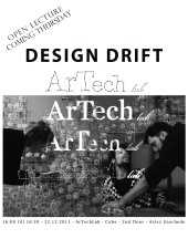 Design Drift at ArTechLab, initiated by Eric Klarenbeek