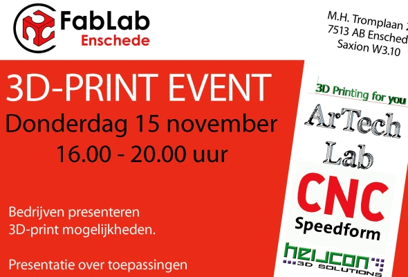 3D print event ArTechLab Fablab Enschede